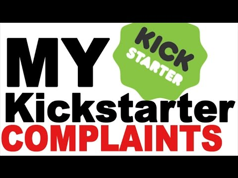 Dealing With Complaints On My Kickstarter