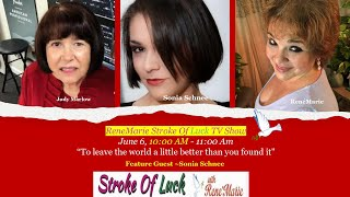 """""""To leave the world a little better than you found it"""" 10 AM  June 6    -  ReneMarie Stroke of Luck"""