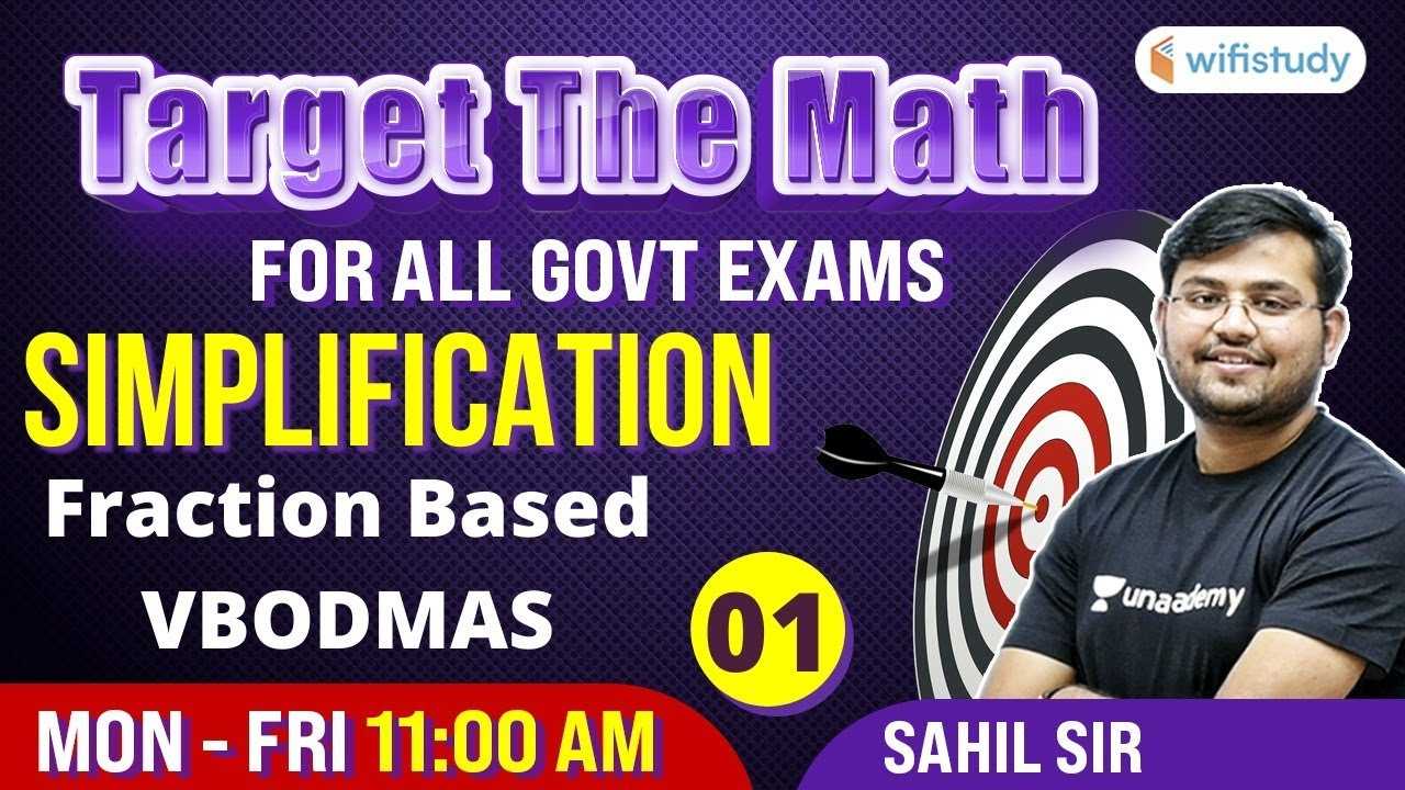 11 AM- All Govt Exams | Target The Maths By Sahil Sir | Simplification Fraction Based (Day-1)