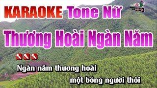Thương Hoài Ngàn Năm Karaoke Tone Nữ Nhạc Sống Thanh Ngân