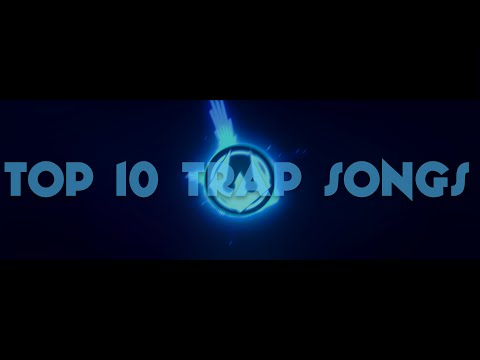 TOP 10 FREE TRAP SONG DROPS!