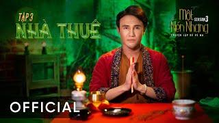 Nhà Thuê - Một Nén Nhang - Huỳnh Lập Tập 3 Full HD
