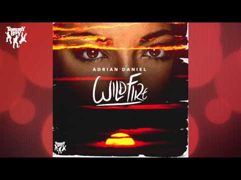 Adrian Daniel - Wildfire (Ben Ashton Remix)