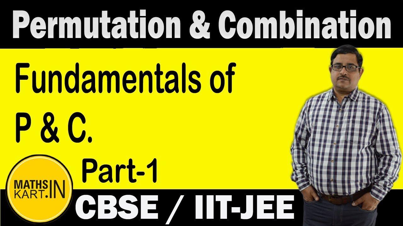 Fundamentals Of Permutation Amp Combination