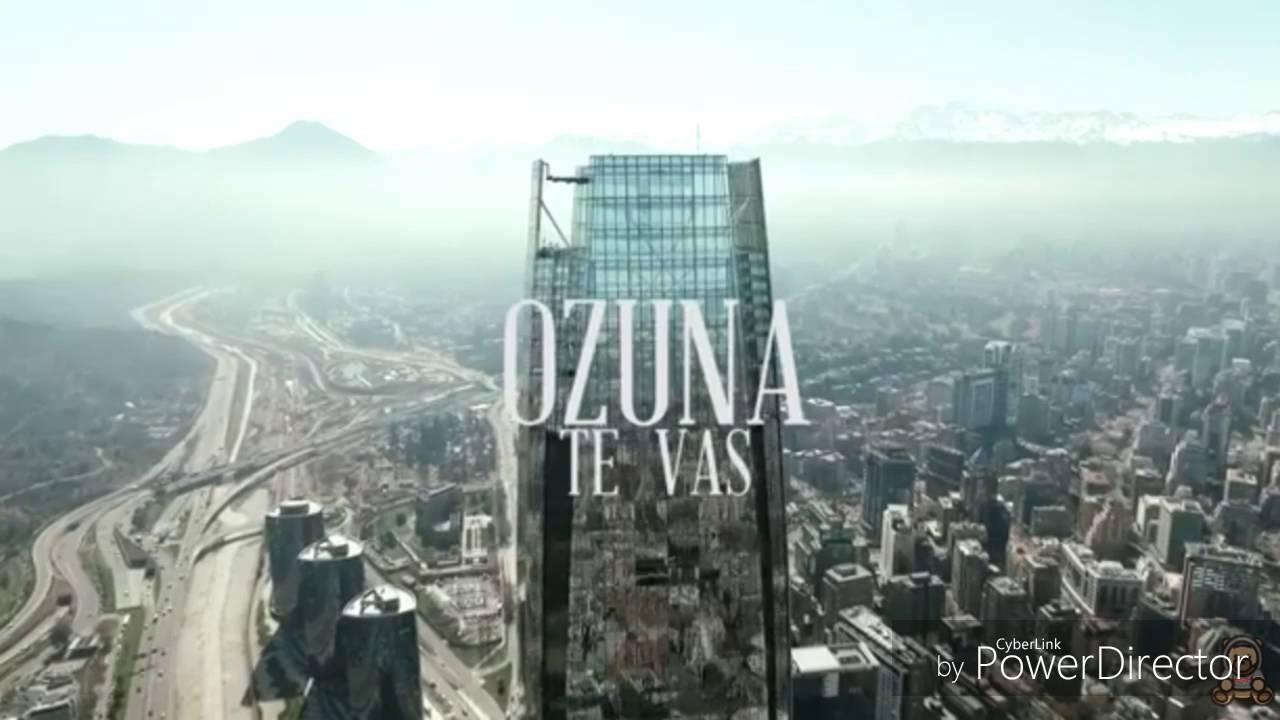 Te vas Ozuna letra