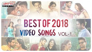 Best of 2018 Video Songs Vol-1  || Telugu Back to Back 2018 Video Songs