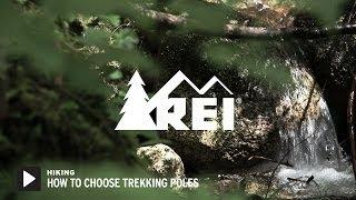 How to Choose Trekking Poles || REI