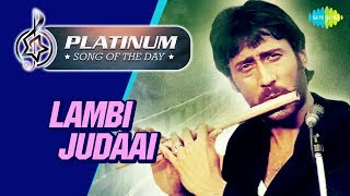 Platinum song of the day Lambi Judaai 05th May RJ Ruchi