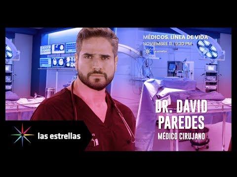 Dr. David Paredes | Médicos. Línea de Vida, Lunes 11 de noviembre, 9:30 pm #ConLasEstrellas