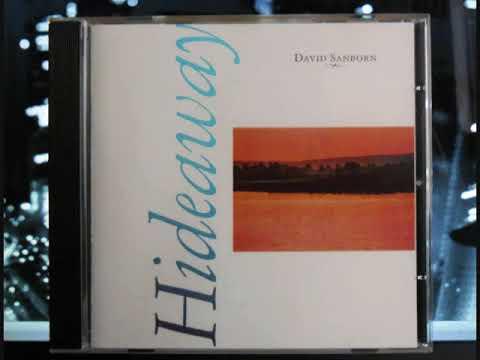 David Sanborn : Hideaway