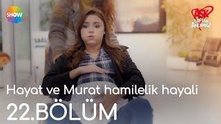 (0.03 MB) Hayat ve Murat hamilelik hayali | Aşk Laftan Anlamaz 22.Bölüm Mp3