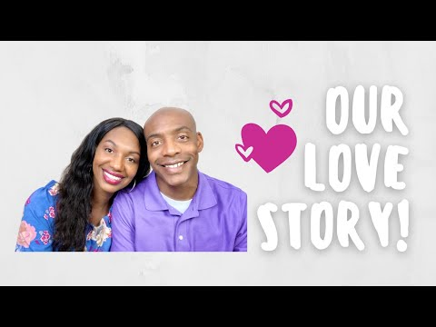 HOW WE MET || OUR LOVE STORY ?