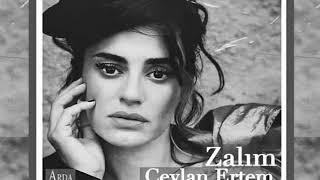 Ceylan Ertem - Zalım (Çukur dizi müziği)