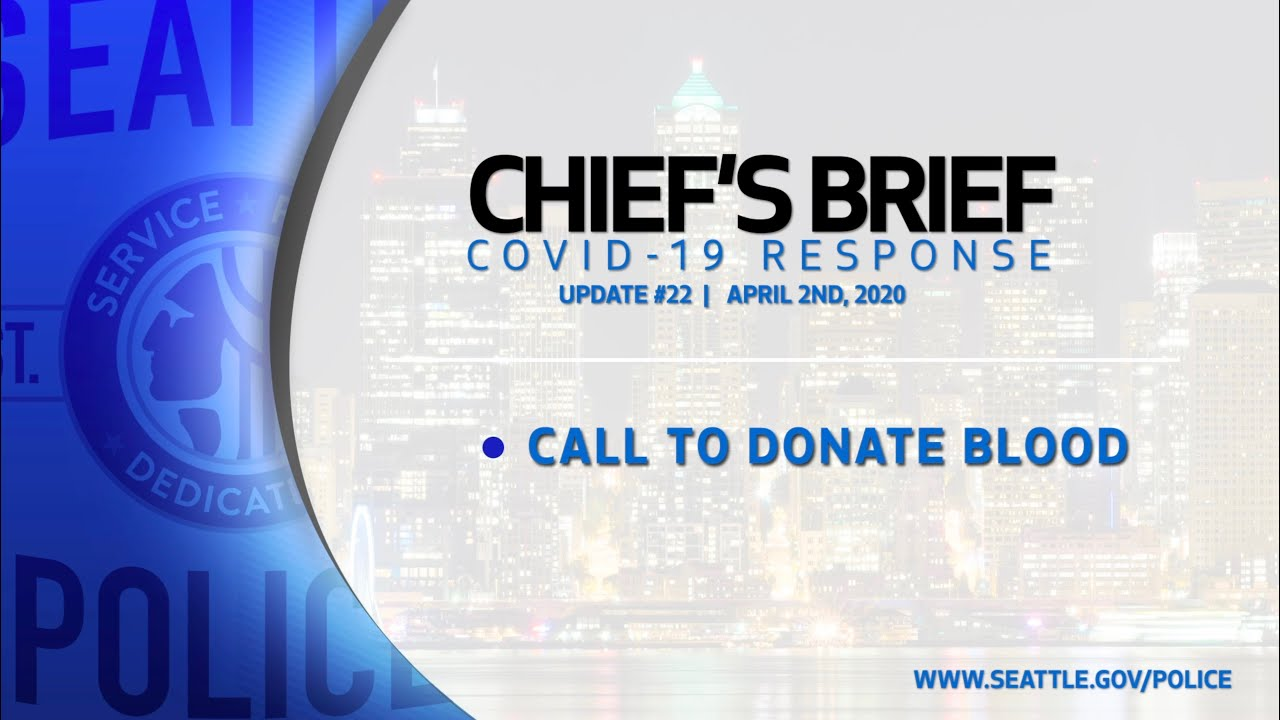 Chief's Brief on COVID-19 UPDATE #22 04/02/20