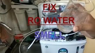 RO Water BAD SMELLS FIX