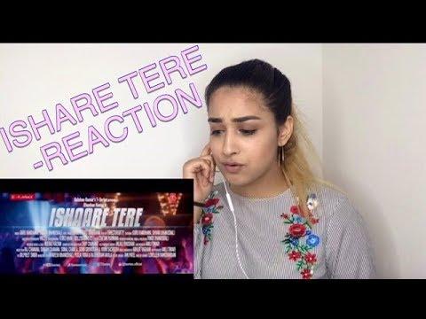 ISHARE TERE REACTION-GURU RANDHAWA, DHVANI BHANUSHALI