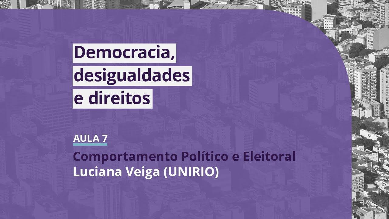 Saber Comum | Democracia, Desigualdades e Direitos - Aula 7: Luciana Veiga (UNIRIO)
