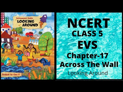 NCERT Solutions Class 5 EVS Chapter 17 Across The Wall