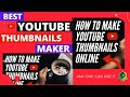 Best Online YOUTUBE Thumbnails Maker FREE | Any one can use it