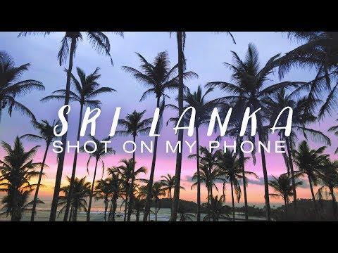 Sri Lanka - Shot on my Phone | Vivo XPlay