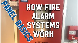 How a fire alarm system operates - Panel Basics (Episode 3)