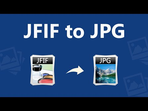 How Do I Convert JFIF To JPG ?