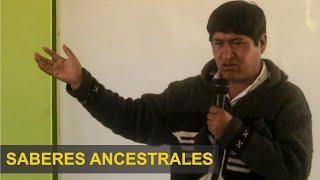 Rolando Pilco Mallea: Saberes Ancestrales. Señas, Señaleros, Costumbres y Tradiciones