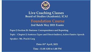 Foundation Paper 2(Section B): BCR - Topic: Ch-2:Sentence Types..,Morning Session Date:01-04-2021