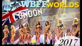 WBFF PRO WORLDS LONDON 2017   BIKINI, FITNESS & MUSCLE MODEL MOTIVATION   LITTLE VENICE LONDON V