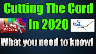 Cutting The Cord In 2020 - How To Cut the Cord!