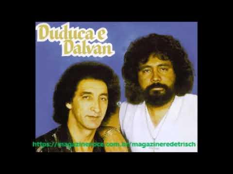 Duduca E Dalvan - Grandes Sucessos