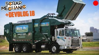 Building a Garbage Truck and DEVBLOG 18! - Scrap Mechanic Live Stream