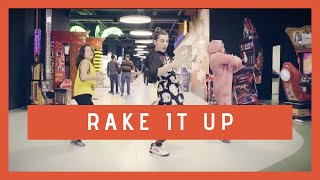 RAKE IT UP - Dance Choreography | Via Dance