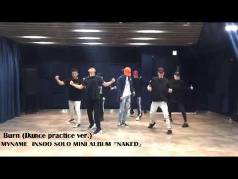 MYNAME INSOO(インス) - 'Burn' DANCE PRACTICE VIDEO