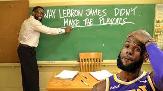 Teacher Explains WHY LEBRON JAMES DIDN'T MAKE THE PLAYOFFS