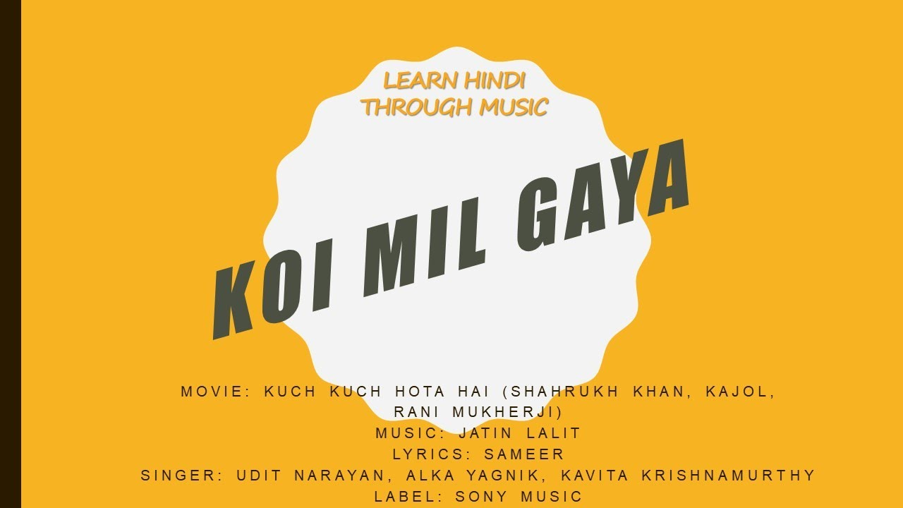 Download Koi Mil Gaya- Kuch Kuch Hota Hai- Lyrics Hindi And English-- Translation & Meaning