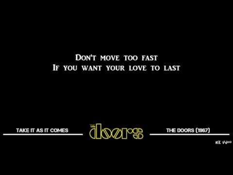 Lyrics for Take It As It Comes - The Doors