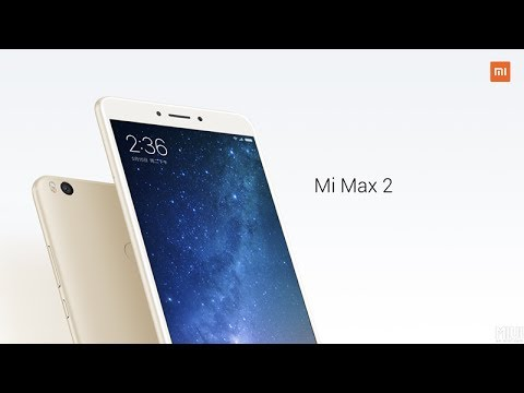 Introducing Xiaomi Mi Max 2: Big Display, Bigger Battery