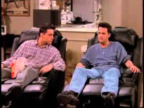 Friends Joey And Chandler And La Z Boy Chairs Flv Youtube