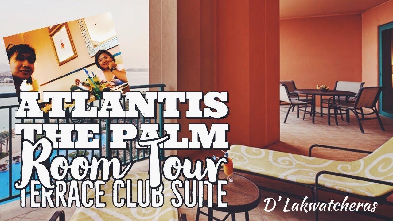 2 Bedroom Terrace Club Suite At Atlantis The Palm Dubai Hotel Hotel Tour Youtube