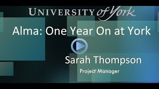 Resource Management And Acquisitions With Alma One Year On York