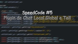 [MINECRAFT CODE] Speedcode #5 - [Plugin de Chat Local, Global, Tell com Toggle][SRC DOWNLOAD]