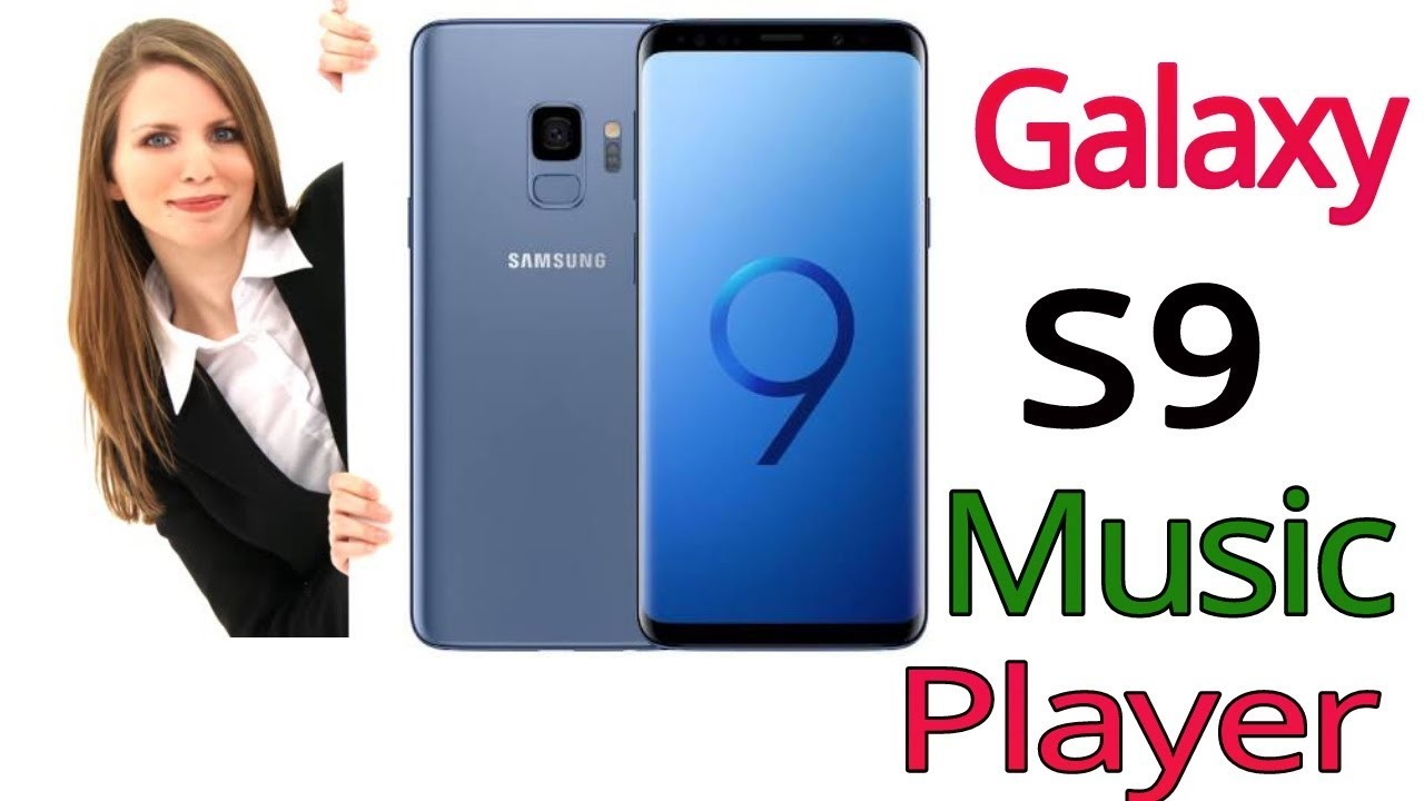 How Do I Manage Music on Samsung S9/S9 Edge? [Ultimate Guide]- blogger.com