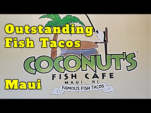 Coconut's Fish Cafe Kihei Maui - Outstanding Fish Tacos. 2 Locations