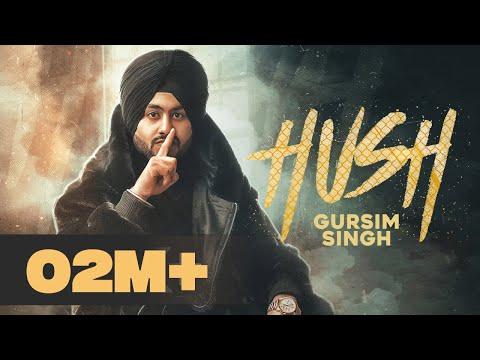 Hush (Full Video)   Gursim Singh feat. Gur Sidhu   Latest Punjabi Songs 2020  