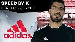 Speed by X Feat. Luis Suárez