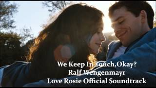We Keep In Touch,Okay?-Ralf Wengenmayr (Love Rosie Official Soundtrack)