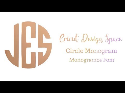 Circle Monogram - Cricut Design Space