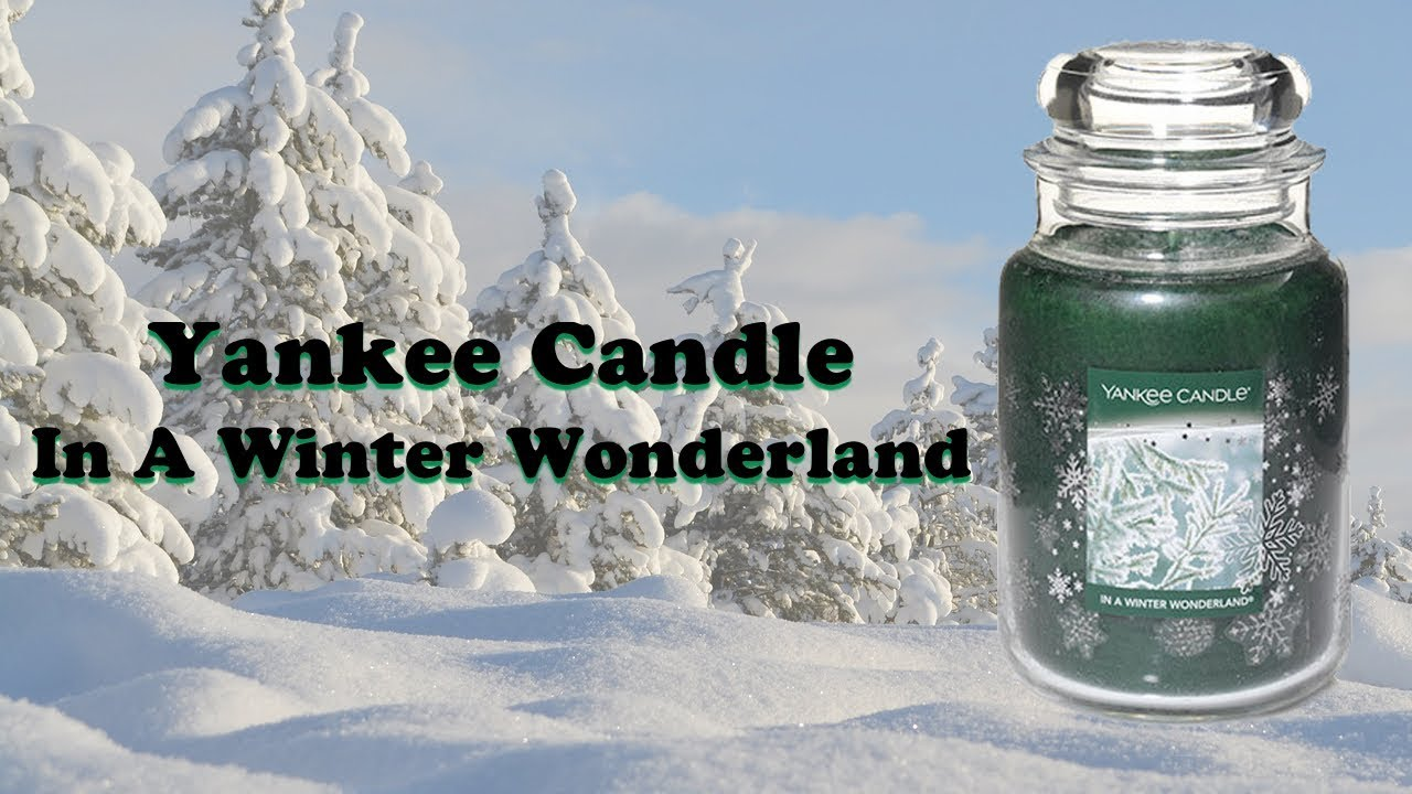Yankee Candle Review - In A Winter Wonderland - Winter ...
