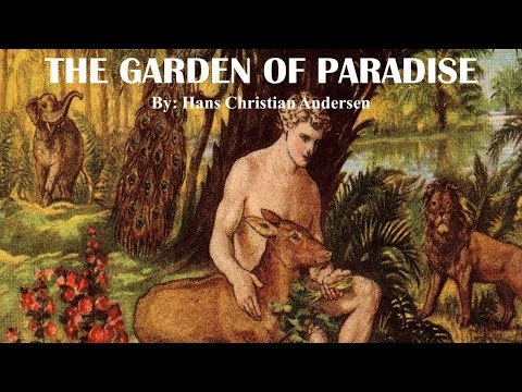 Learn English Through Story - The Garden of Paradise by Hans Christian Andersen